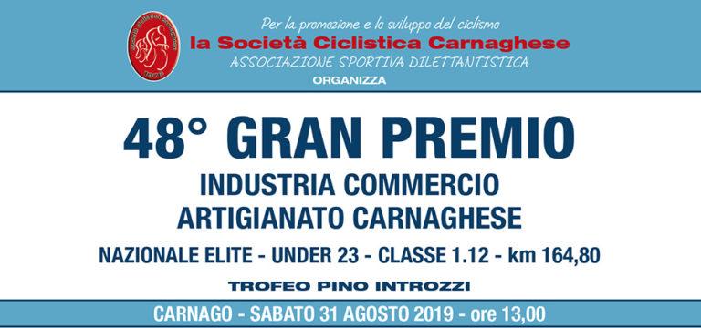 48° GRAN PREMIO INDUSTRIA COMMERCIO ARTIGIANATO CARNAGHESE